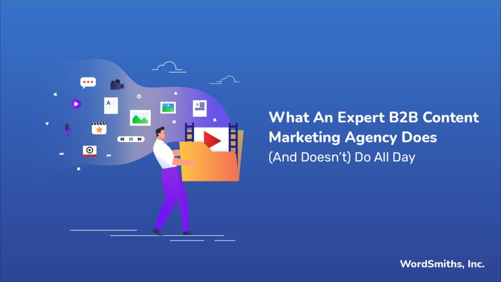 B2B Content Marketing Agency
